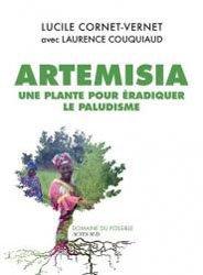 Artemisia contre paludisme : la revanche des plantes