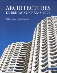 Architectures en Bretagne au XXe siècle