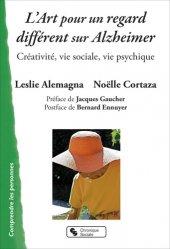 Art et maladie d'Alzheimer : créativité, vie sociale, vie psychique