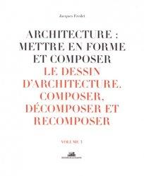 Architecture:Mettre en forme et composer