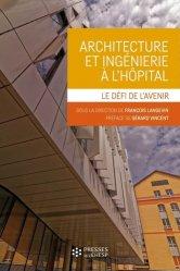 Architecture et ingénierie à l'hôpital