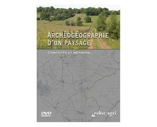 Archéogéographie d'un paysage