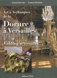 Art et technique de la dorure à Versailles