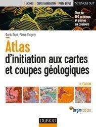 Atlas d'initiation aux cartes et aux coupes géologiques
