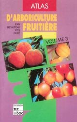 Atlas d'arboriculture fruitière Volume 3