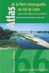 Atlas de la flore remarquable du Val de Loire entre le bec d'Allier et le bec de Vienne