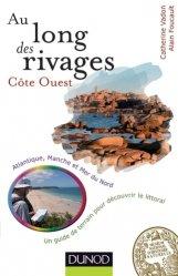 Au long des rivages : Côte Ouest