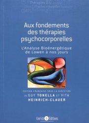 Aux fondements des thérapies psychocorporelles