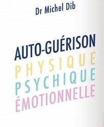 Auto-guérison , physique, psychique, émotionnelle