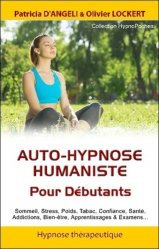 Auto-hypnose humaniste : pour débutants