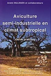 Aviculture semi-industrielle en climat subtropical