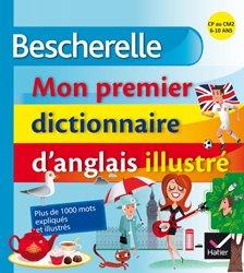 Bescherelle Mon Premier Dictionnaire d'Anglais Illustré