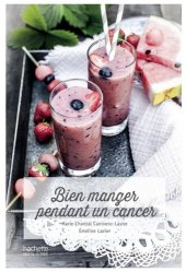 Bien manger pendant un cancer