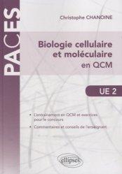 Biologie cellulaire et moléculaire en QCM