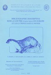 Bibliographie descriptive sur la loutre (Lutra lutra) en Europe et les Lutrinés dans le monde