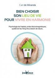 Bien choisir son lieu de vie pour vivre en harmonie / psychologie de l'habitat, ondes électromagnéti