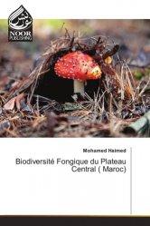 Biodiversité Fongique du Plateau Central ( Maroc)