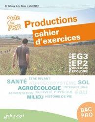 Biologie-Écologie 2de Bac pro Productions : Cahier d'exercices Modules EG3 - EP2