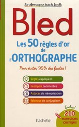 BLED 50REGLES ORTHOGRAPHE