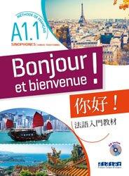 Bonjour et bienvenue ! - Sinophones - Chinois traditionnel A1.1 - Livre + CD