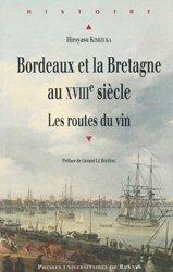 Bordeaux et la Bretagne au XVIIIème siècle
