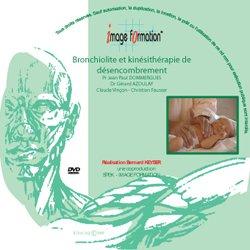 Bronchiolite &  kinésithérapie de désencombrement