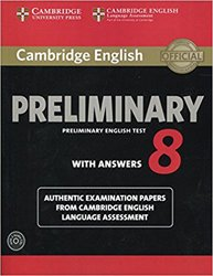 Cambridge English Preliminary 8 - Student's Book Pack (Student's Book with Answers and Audio CDs (2)) Authentic Examination Papers from Cambridge English Language Assessment