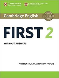 Cambridge English First 2 - Student's Book without answers Authentic Examination Papers