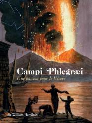 Campi Phlegrai - Une passion pour le Vésuve