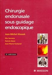Chirurgie endonasale sous guidage endoscopique