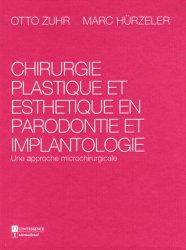 Chirurgie plastique et esthétique en parodontie et implantologie