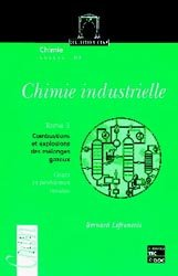 Chimie industrielle Tome 3