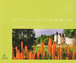 Châteaux et jardins en Val-de-Loire
