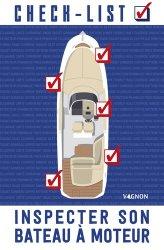 Check-list : inspecter son bateau à moteur
