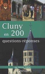 Cluny en 200 questions-réponses