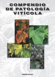 Compendio de patologia viticola