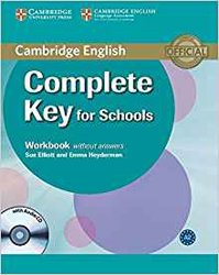 Complete Key for Schools - Workbook without Answers with Audio CD