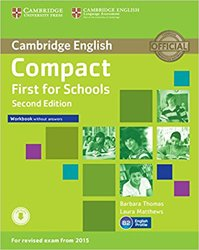 Compact First for Schools - Workbook without Answers with Audio
