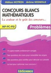 Concours blancs Mathématiques MP - PC - PSI