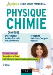 Concours paramédicaux Physique Chimie - 3e éd - Ergothérapeute, Manipulateur radio, Audioprothésiste