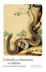 Conseils aux chasseurs de vipères