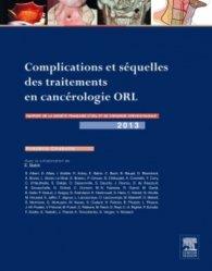 Complications et séquelles des traitements en cancérologie ORL