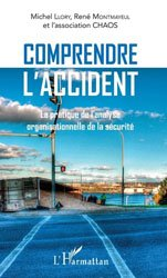 Comprendre l'accident
