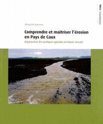 Comprendre et maîtriser l'érosion en Pays de Caux