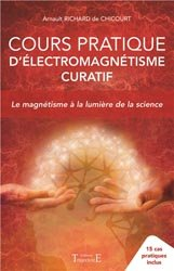 Cours pratique d'électromagnétisme curatif