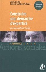 Construire une démarche d'expertise en intervention sociale