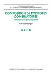 Composition de polytopes combinatoires