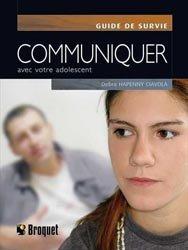 Communiquer avec votre adolescent