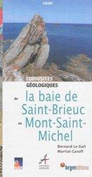 Curiosités géologiques de la baie de Saint-Brieuc au Mont-Saint-Michel