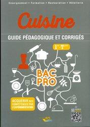 Cuisine bac pro - 1ere-terminale - guide pédagogique professeur